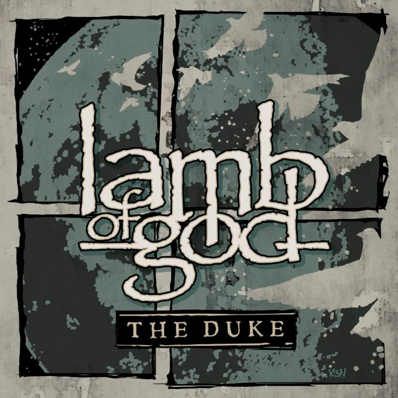 Lamb Of God | The Duke