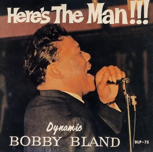 Bobby Bland   Here's The Man (2016)