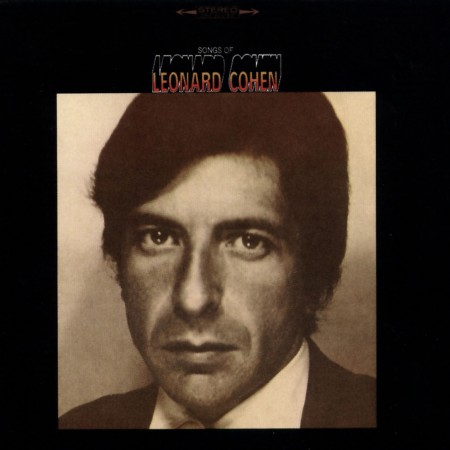 Leonard Cohen | Songs of Leonard Cohen (1967/2016)