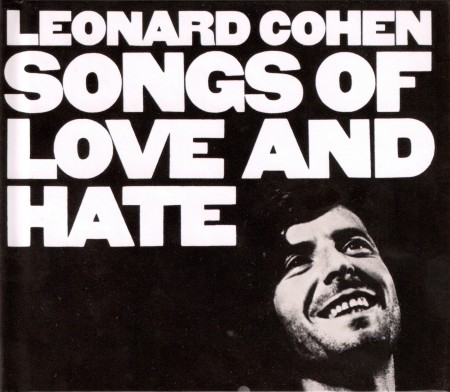 Leonard Cohen | Songs of Love and Hate 180 gr. (1970/2016)