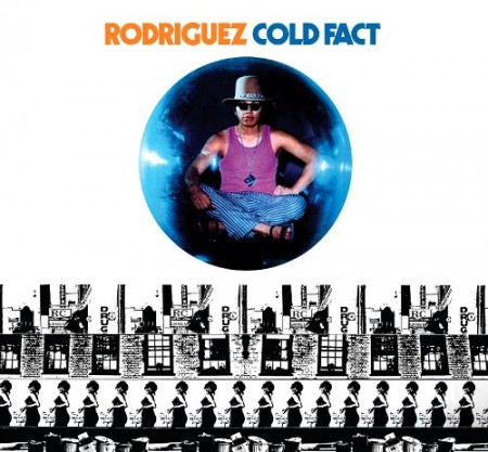 Rodriguez | Cold Fact (1970/2016)