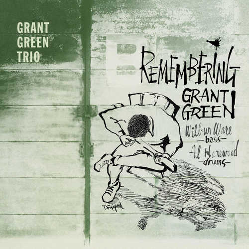 Grant Green | Remembering Grant Green 180 g