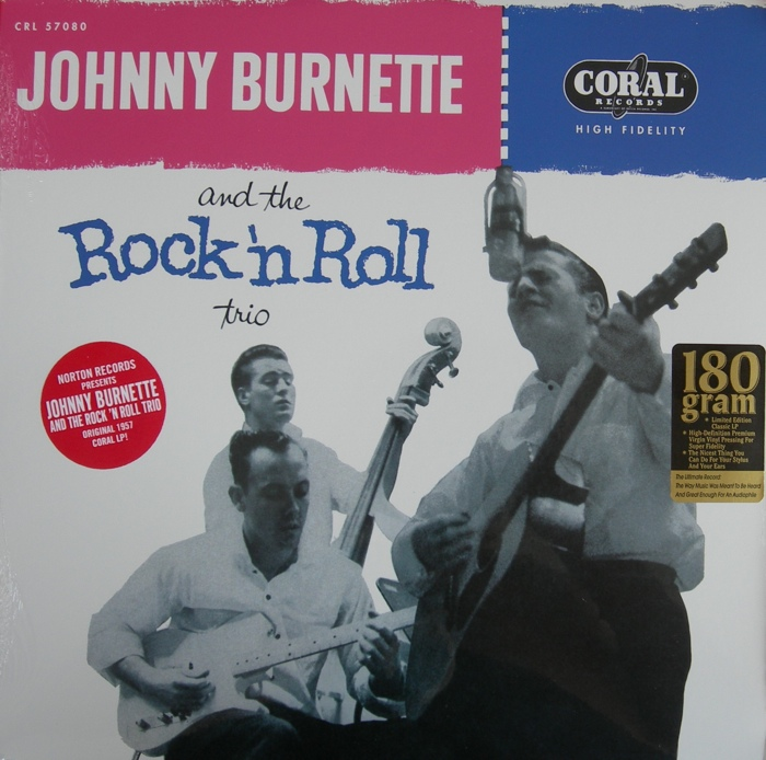 Johnny Burnette Trio | Johnny Burnette & The Rock N Roll Trio 180 gr.