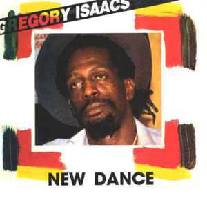 Gregory Isaacs | New dance
