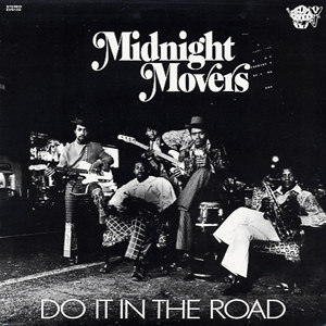Midnight movers | Do it in the road