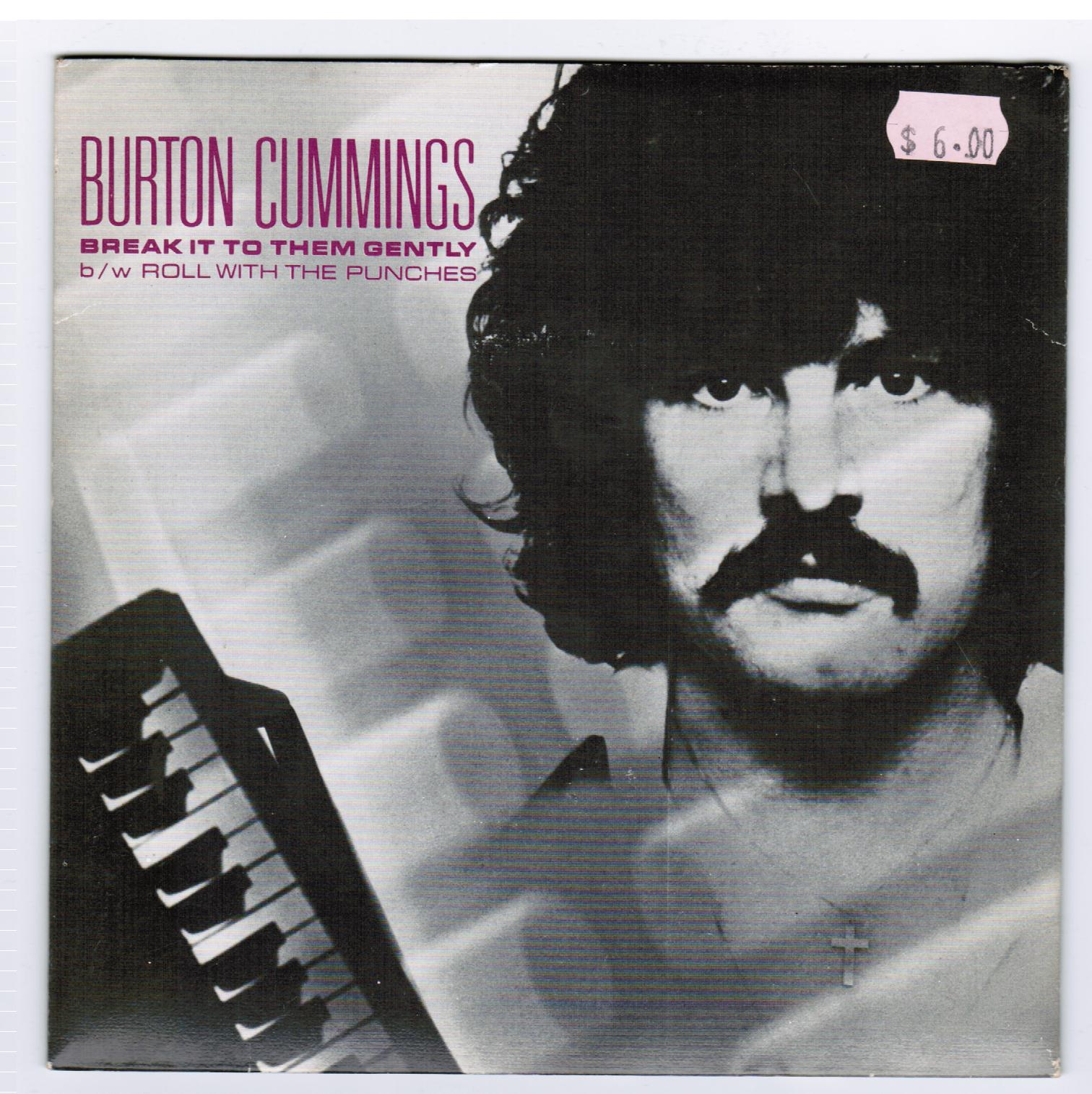Burton Cummings | Break It To Them Gently/Roll With The Punches (1978)