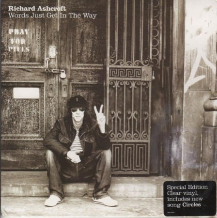 Richard Ashcroft   words just get it in the way / circles Colored vinyl (2006)