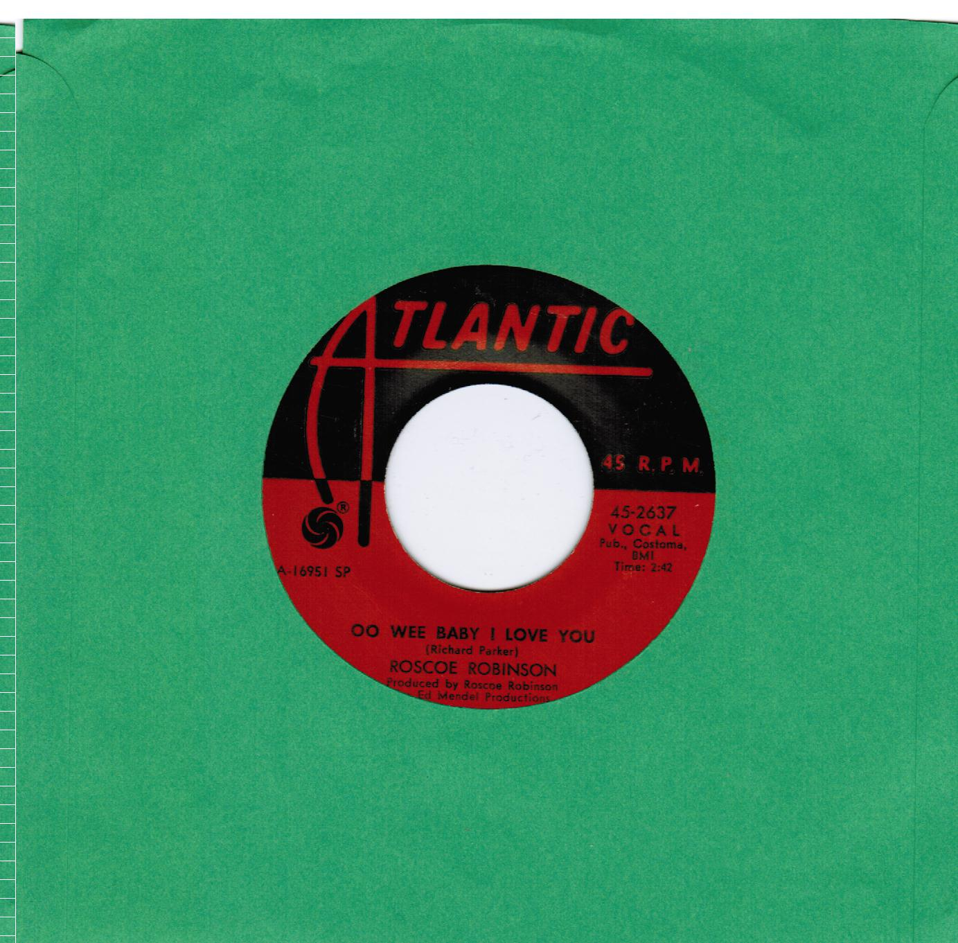 Roscoe Robinson   Oo Wee Baby I Love You / Leave You In The Arms Of Your Other Man