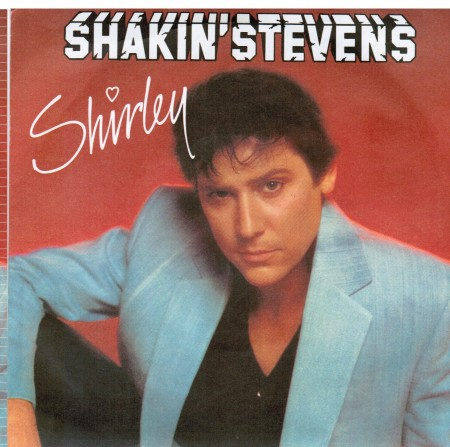 Shakin Stevens | Shirley / I'm For You (1982)