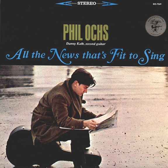 Phil Ochs | All The News That's Fit To Sing 180 gr.
