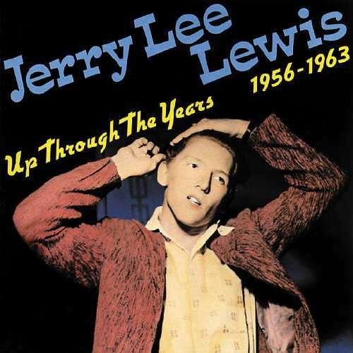 Jerry Lee Lewis | Up Through The Years 1956-1963 180 gr. (2014)
