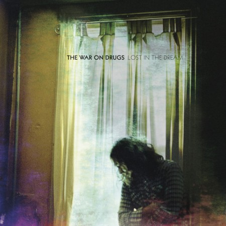 The War On Drugs   Lost In The Dream (2014)