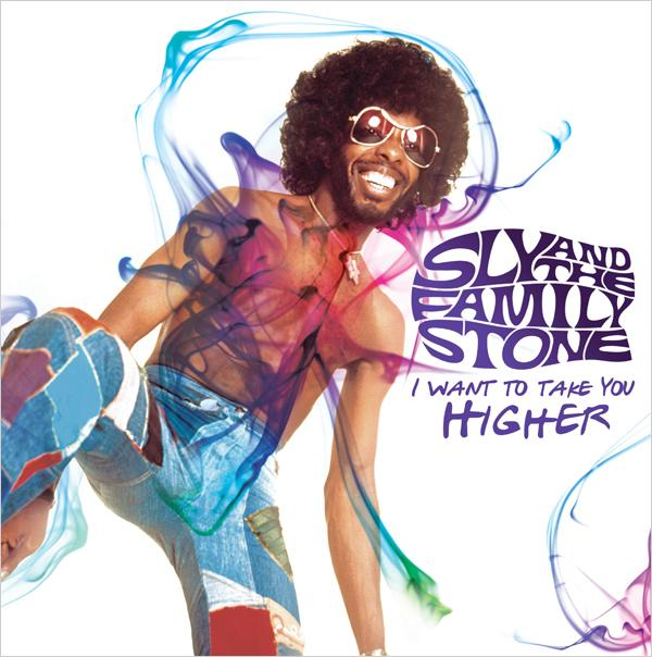 Sly & The Family Stone | I Want To Take You Higher (2013)