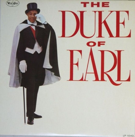 Gene Chandler | Duke of Earl (1962/2015)