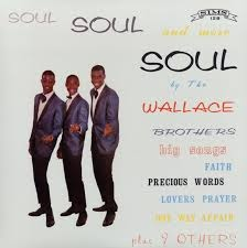Wallace Brothers | Soul Soul And More Soul (1964/2015)