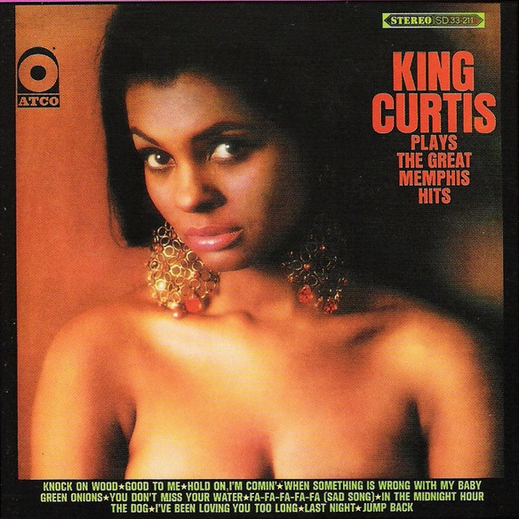King Curtis | Plays The Great Memphis Hits (sealed) (1967)