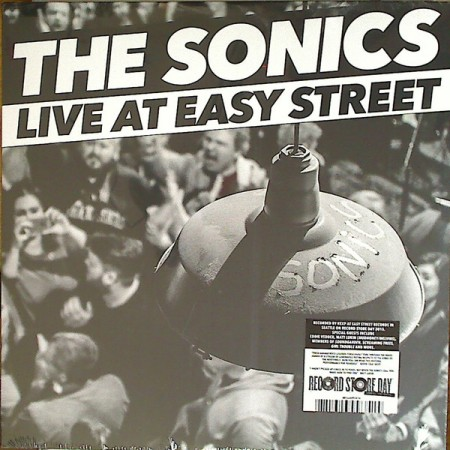 The Sonics | The Sonics – Live At Easy Street (sealed) (2016)