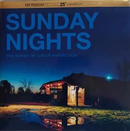 Various Artists   Sunday Nights: The Songs of Junior Kimbrough (sealed) Colored vinyl (2016)