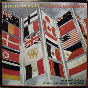 Roger Doucet | Chants Glorieux