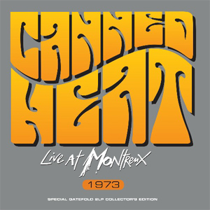 Canned Heat | Live at Montreux 1973
